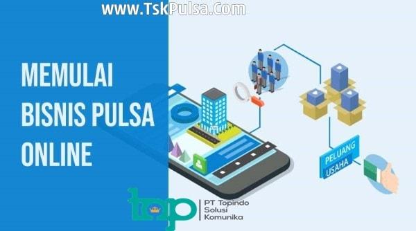 TskPulsa.com PT Topindo Solusi Komunika Cara Bisnis Jual Pulsa Mudah dan Harga Termurah