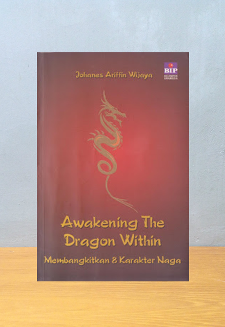 AWAKENING THE DRAGON WITHIN: MEMBANGKITKAN 8 KARAKTER NAGA