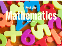 Real Life Mathematics Problems with Answers