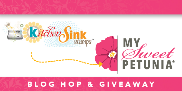 Believe: My Sweet Petunia and Kitchen Sink Stamps Blog Hop!!