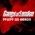 Gangs Of London PPSSPP PSP Iso. Android Terbaru