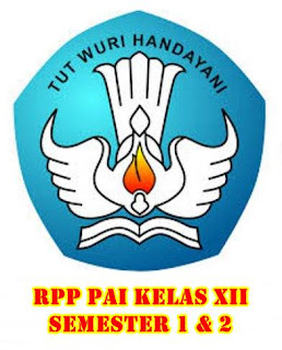 Download RPP - pelajaran PAI new Kelas XII SMA semester 1 & 2: Windowbrain