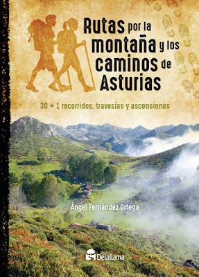 Rutas por la montaña y los caminos de Asturias de Ángel Fernández Ortega