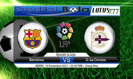 PREDIKSI SKOR Barcelona vs D. La Coruna 18 Desember 2017