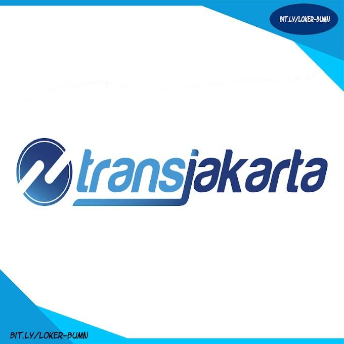 Rekrutmen Lowongan Kerja PT Transportasi Jakarta (Trans Jakarta)