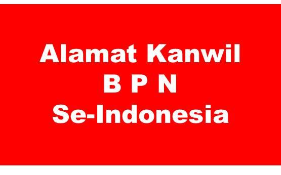 Alamat Kantor Wilayah BPN Se-Indonesia