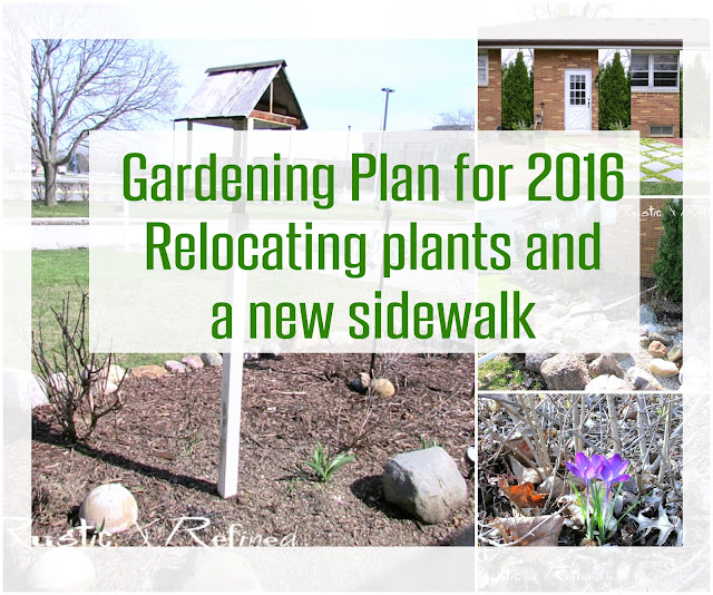 Creating a garden plan for 2016 - a new sidewalk, river creek bed modification and relocating plants