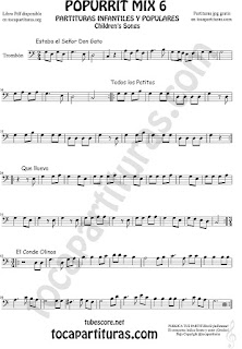 Mix 6 Partitura de Trombón y Bombardino Sheet Music for Estaba el Señor Don Gato, Todos los Patitos, Qué llueva Infantil, El Conde Olinos Mix 6 Trombone and Euphonium Music Scores