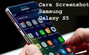 Cara Screenshot Samsung Galaxy S5 1