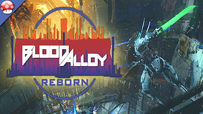 Download Blood Alloy Reborn Game