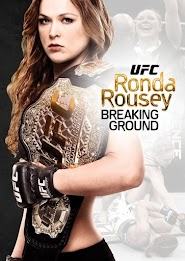 Ronda Rousey: Breaking Ground (2014)