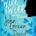 Resenha   Will & Will - Um Nome, Um Destino – John Green e David Levithan