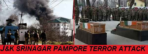 J&K SRINAGAR PAMPORE TERRORIST ATTACK LATEST INFO, DEAD MARTYRED SOLDIERS NAMES