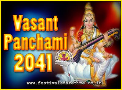 2041 Vasant Panchami Puja Date & Time, 2041 Vasant Panchami Calendar
