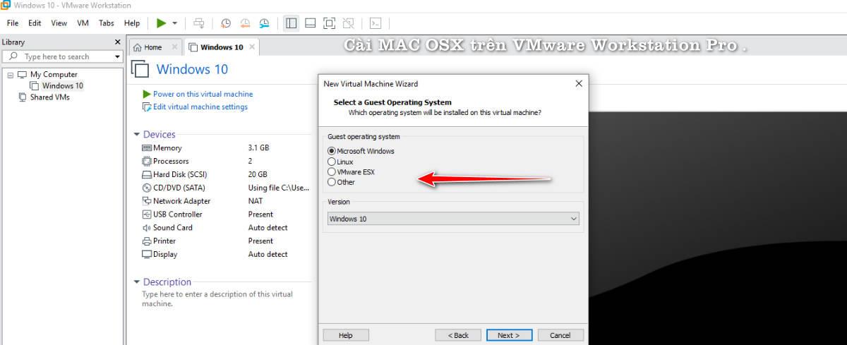 Hướng dẫn cài đặt MAC trên VMware Workstation Pro 15  ( Phần