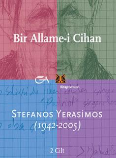 Edhem Eldem - Aksel Tibet - Ersu Pekin - Stefanos Yerasimos - Bir Allame-i Cihan 1 (1942-2005)