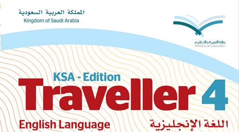 traveller4, KSA-Edition, Ministry of Education, Secondary Stage, Credits system, Compulsory Program, Level Four, Annual System, Second Secondary Grade, Second Semester,
