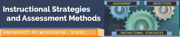 Instructional Strategies and Assessment Methods