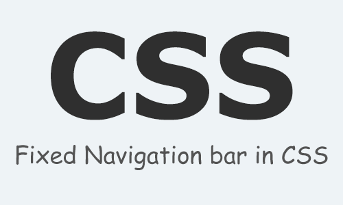Fixed Navigation Bar in CSS & HTML
