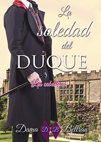 La soledad del Duque