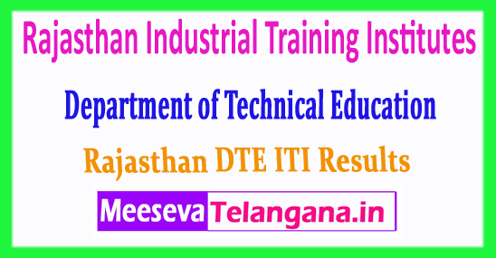 ITI Rajasthan Industrial Training Institutes Department of Technical Education DTE ITI Results 2018