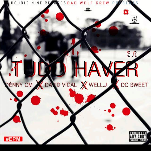 Bad Wolf Crew - Tudo Haver 2.0