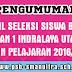 PENGUMUMAN HASIL SELEKSI SISWA BARU SMAN 1 INDRALAYA UTARA TAHUN PELAJARAN 2016/2017