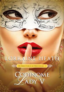 [Resenha] Codinome Lady V - Lorraine Heath