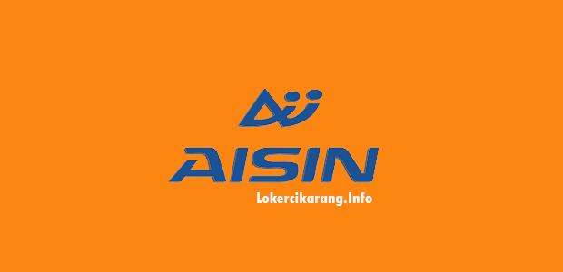 Lowongan Kerja PT. Aisin Indonesia Kawasan EJIP