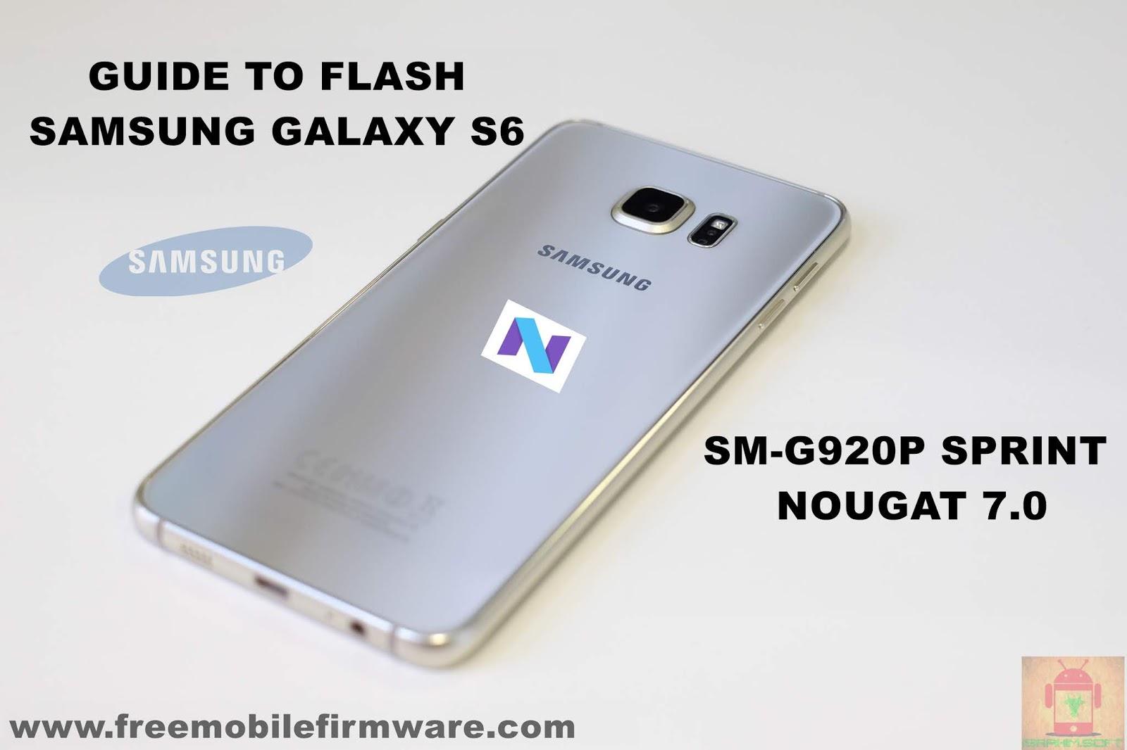 Samsung Galaxy S6 Sprint Sm G920p Nougat Official Firmware
