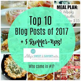 Top 10 Blog Posts of 2017 + 5 Runner-Ups...sweet rolls, pasta, cheesy appetizers, breakfast casseroles, Valentine's treats, salads and MORE! (sweetandsavoryfood.com)