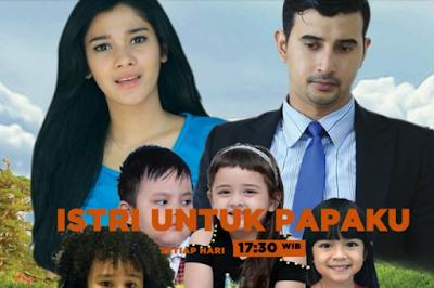 Daftar Nama dan Biodata Pemain Istri Untuk Papaku SCTV