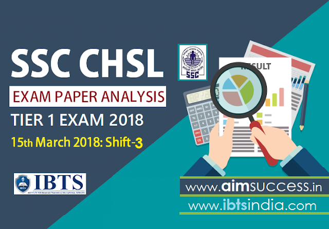 SSC CHSL Tier-I Exam Analysis 15th March 2018: Shift - 3
