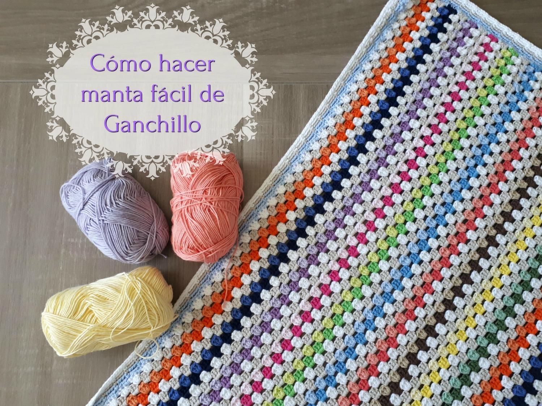 Ganchillo Fácil: Cómo hacer una manta fácil de crochet o manta fácil ...