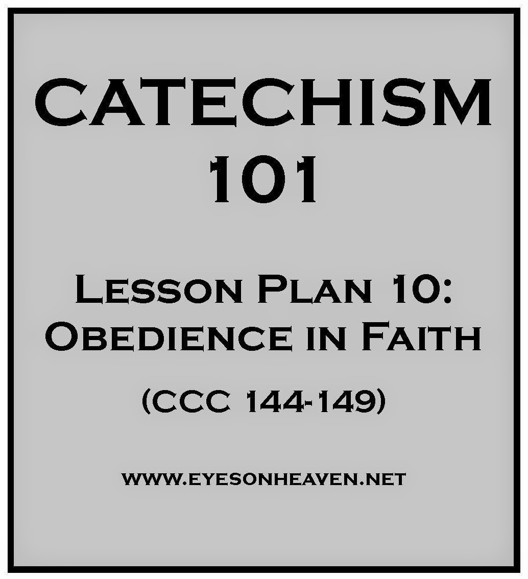 Catechism 101 Lesson Plan: Obedience in Faith