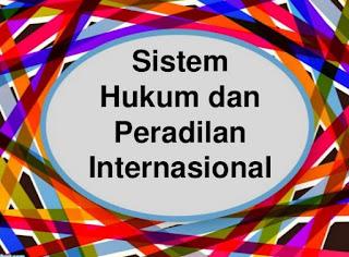 Pengertian, Konsep, Sumber Dan Contoh Soal Hukum International Dalam Peradilan International Terbaru