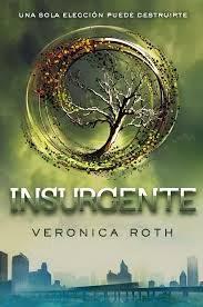 """""""Insurgente"""" de Veronica Roth"""