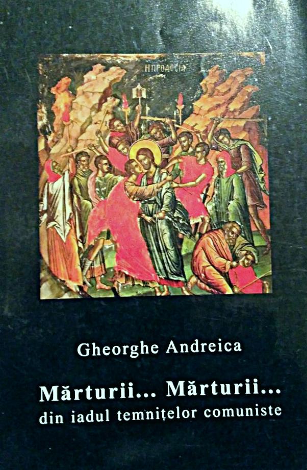 Gheorghe Andreica - Mărturii.