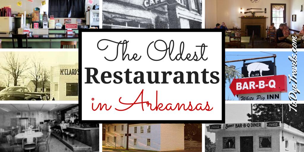 The Oldest Restaurants In Arkansas