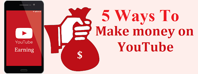 Ways to Make Money From Youtube