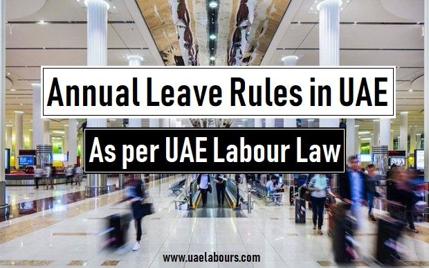 Annual leave in UAE as per UAE Labour Law