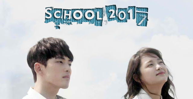 Drama Korea School 2017