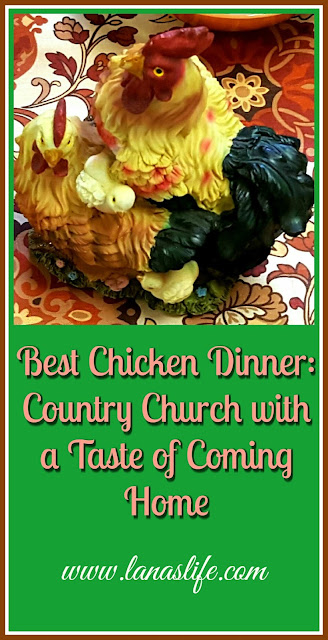 Best Chicken Dinner: Country Church with a Taste of Coming Home