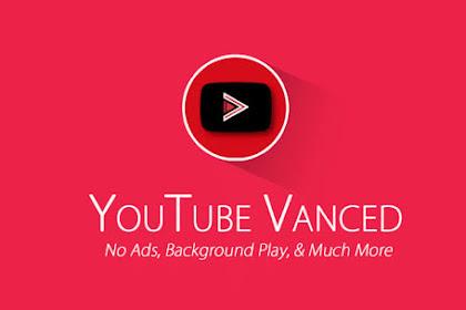 YouTube Vanced v15.06.54 Premium Apk (YouTube Tanpa Iklan)