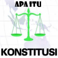 Pengertian Tujuan Fungsi dan Macam-macam Konstitusi