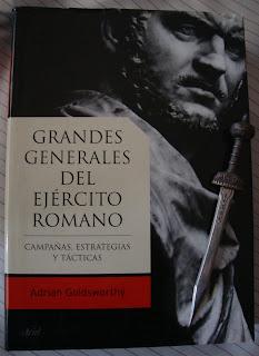 Portada del libro Grandes generales del ejército romano, de Adrian Goldsworthy