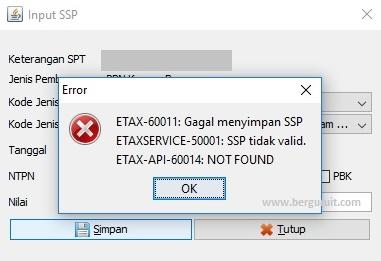 Error Etax-60011 gagal menyimpan SSP dan etaxservice-50001