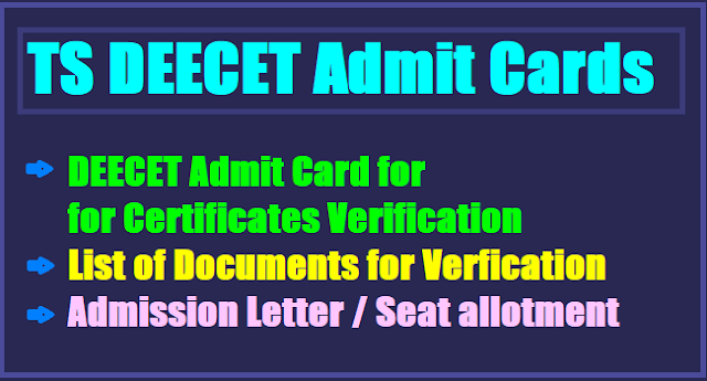 TS Deecet 2019 Admit cards, Provisional admission letter, Seat allotment list, Fee details