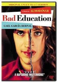 La mala educación, 2004