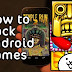 How To Hack Any Game On Android 2017